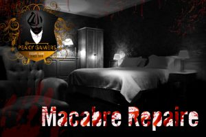 Scenario Escape Game macabre repaire peaky gamers